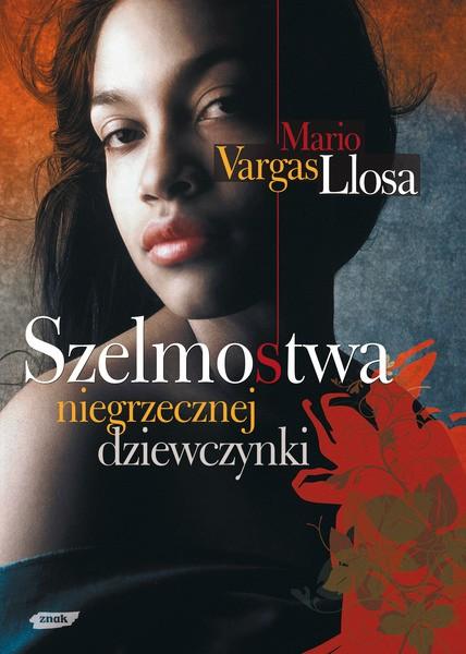 Znalezione obrazy dla zapytania Mario Vargas Llosa : Szelmostwa niegrzecznej dziewczynki