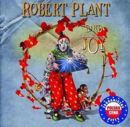 Nr 9: Robert Plant, Band of Joy