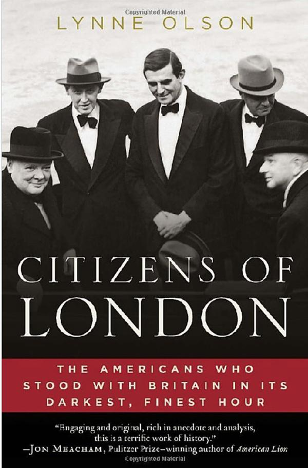 Lynne Olson, Citizens of London. The Americans Who Stood with Britain in its Darkest, Finest Hour, Random House, 2010 r.