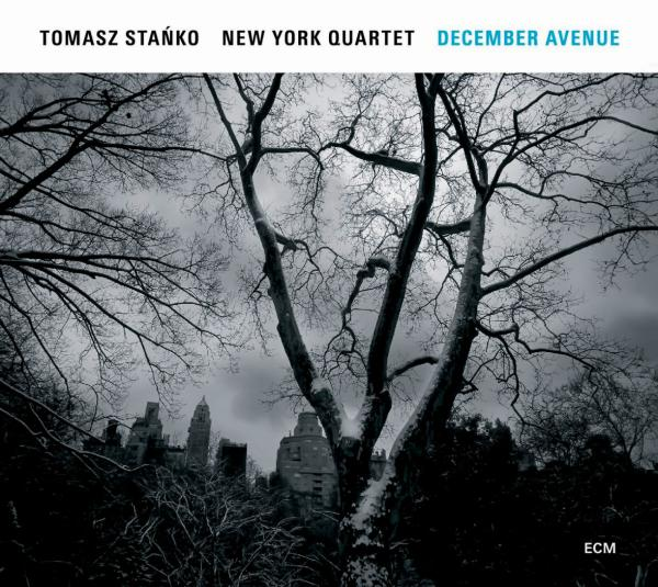 "Tomasz Stańko New York Quartet, ""December Avenue"""
